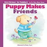 Puppy Makes Friends, Mary Manz Simon, 0784714142