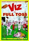Viz: The Full Toss v. 12 (Viz annual)