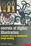 Secrets of Digital Illustration, Lawrence Zeegen, 2940361568