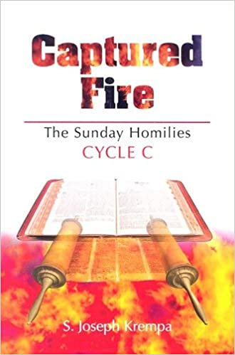 Captured Fire, Cycle C: The Sunday Homilies: S  Joseph