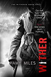 Wither (The Withered Book 1)