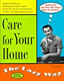 Care for Your Home the Lazy Way, Terry Meany, 002862646X