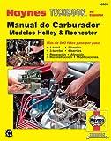 Rochester & Holley Carburetor Manual (Spanish) (Haynes Repair Manuals)