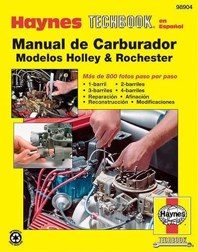 rochester holley carburetor manual spanish haynes repair rh amazon com Online Repair Manuals Haynes Repair Manuals Mazda