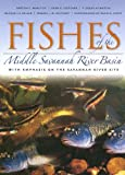 Fishes of the Middle Savannah River Basin, Barton C. Marcy and Dean E. Fletcher, 082032535X