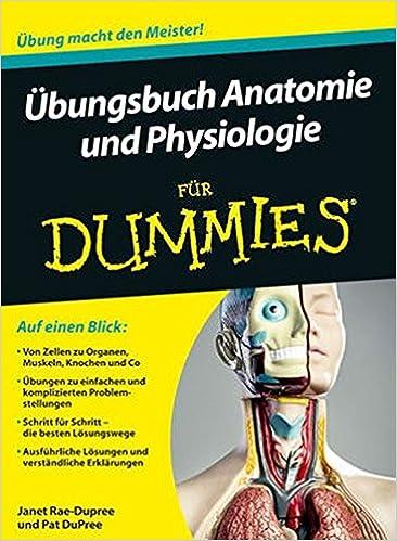 Übungsbuch Anatomie und Physiologie für Dummies: Amazon.de: Janet ...