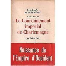 25 decembre 800 le couronnement imperial de charlemagne