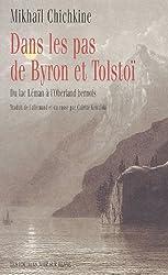 Dans les pas de Byron et Tolstoï : Du lac Léman à l'Oberland bernois
