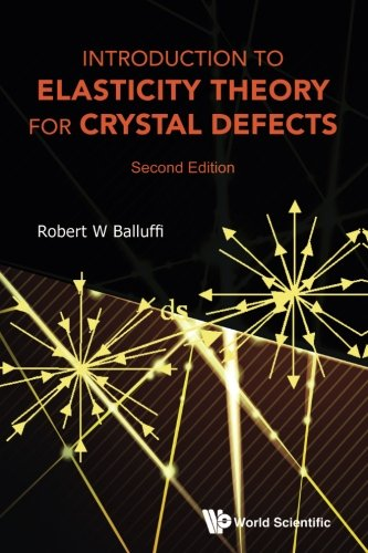Introduction to Elasticity Theory for Crystal Defects: 2nd Edition