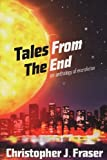 Tales from the End, Christopher Fraser, 0956151922