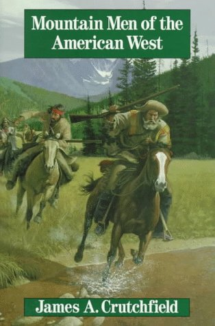 Mountain Men of the American West