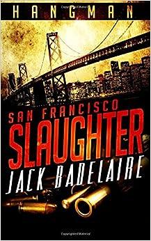 San Francisco Slaughter: Volume 1 (HANGMAN)