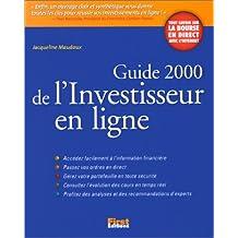 GUIDE 2000 DE L'INVESTISSEUR EN LIGNE