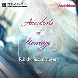 Accidents of Marriage Audiobook