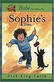 Sophie's Tom, Dick King-Smith, 1564023737