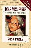 Dear Mrs. Parks, Gregory J. Reed, 188000061X