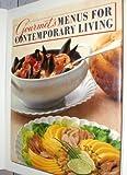 Gourmet's Menus for Contemporary Living, Evie Righter, 0394545893