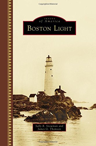 Boston Light (Images of America)