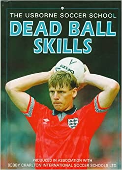 Dead Ball Skills (Soccer School)