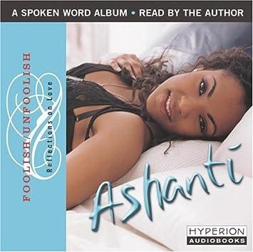 Ashanti - Foolish/Unfoolish: Reflections on Love - Amazon.com Music