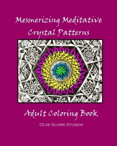 Mesmerizing Meditative Crystal Patterns Adult Coloring ()