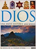 Dios, una Breve Historia, John Bowker, 9706517197