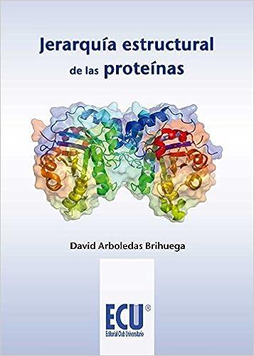 Jerarquía estructural de las proteínas: Amazon.es: Arboledas ...