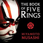 The Book of Five Rings | Miyamoto Musashi,William Scott Wilson (translator)