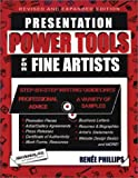 Presentation Power Tools for Fine Artists, Phillips, Renee, 0964635879
