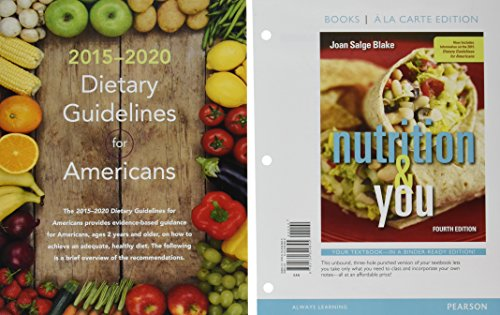 Nutrition & You, Books a la Carte Edition; Mastering Nutrition plus MyDietAnalysis with Pearson eText -- ValuePack Access Card -- for Nutrition & You; 2015 Dietary Guidelines Update (4th Edition)