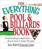 The Everything® Pool and Billiards Book, Amy Wall and Francine Crimi, 1580629687