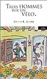 Trois hommes sur un vélo par Jerome