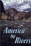 America by Rivers, Tim Palmer, 1559632631