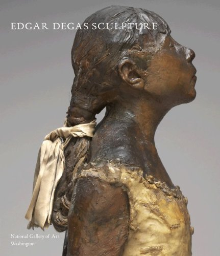 - Edgar Degas Sculpture (National Gallery of Art Systematic Catalogues)