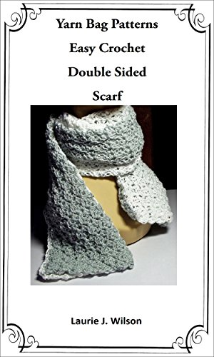 Yarn Bag Patterns Easy Crochet Double Sided Scarf Pattern