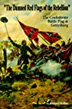 The Damned Red Flags of Rebellion, Richard Rollins, 1888967048
