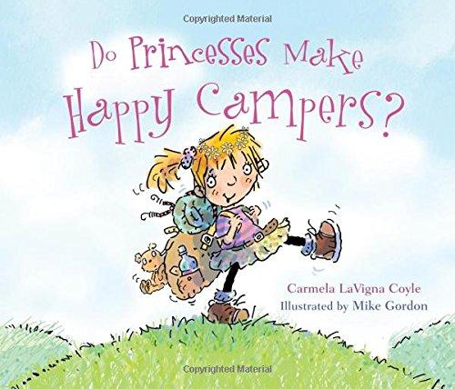 Do Princesses Make Happy Campers