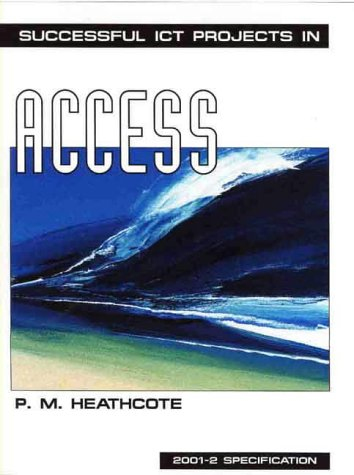 Successful ICT Projects In Access (2nd Edition) ebook