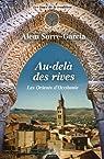 Au-delà des rives les Orients d'Occitanie : De la fondation de Marseille à l'expulsion des juifs du royaume de France par Surre-Garcia