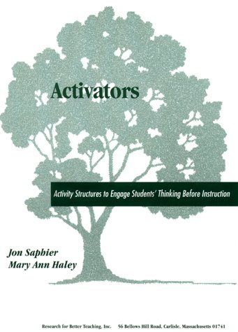 Activators: Activity Structures to Engage Student's Thinking Before Instruction