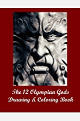 The 12 Olympian Gods Drawing & Coloring Book Paperback