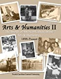 Hum 2420 Arts and Humanities Ii : The Impact of American Culture on the Arts and Humanities 1896-Present, North Carolina Central University, Museum of Art Staff, 0757522505