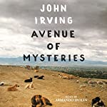 Avenue of Mysteries | John Irving