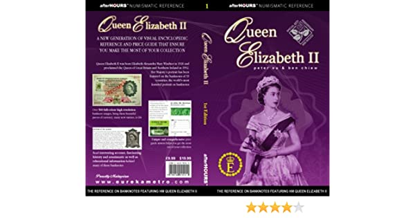 Numismatic Banknote Reference Book Queen Elizabeth II By Eu /& Chiew After Hours