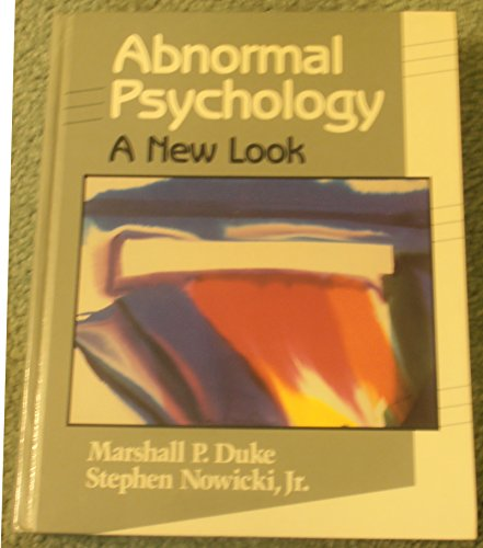 Abnormal Psychology: A New Look