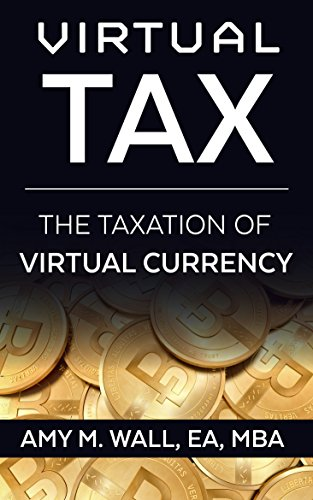 Buy Amy's new ebook, Virtual Tax: The taxation of virtual currency