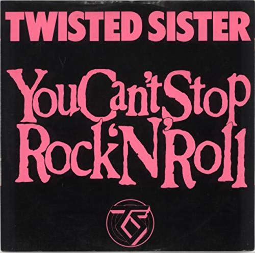 We're Not Gonna Take It; You Can't Stop Rock & Roll (We Re Gonna Rock We Re Gonna Roll)