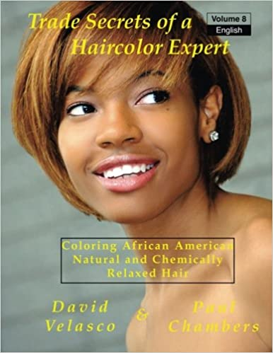 Book Coloring African American,Natural and Chemically Relaxed Hair (Trade Secrets of a Haircolor Expert) (Volume 8)