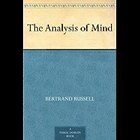 The Analysis of Mind (免费公版书) (English Edition)