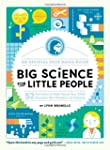 Big Science for Little People: 52 Act...